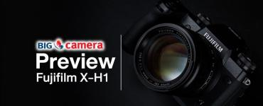 Preview : Fujifilm X-H1