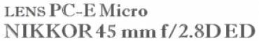 LENS PC-E Micro NIKKOR 45 mm f/2.8D ED