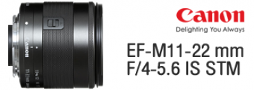 NEW!!! Canon EF-M11-22mm f/4-5.6 IS STM
